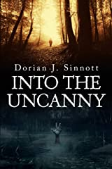 Into the Uncanny: 12 Tales of Terror Paperback
