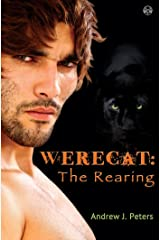 Werecat: The Rearing Kindle Edition