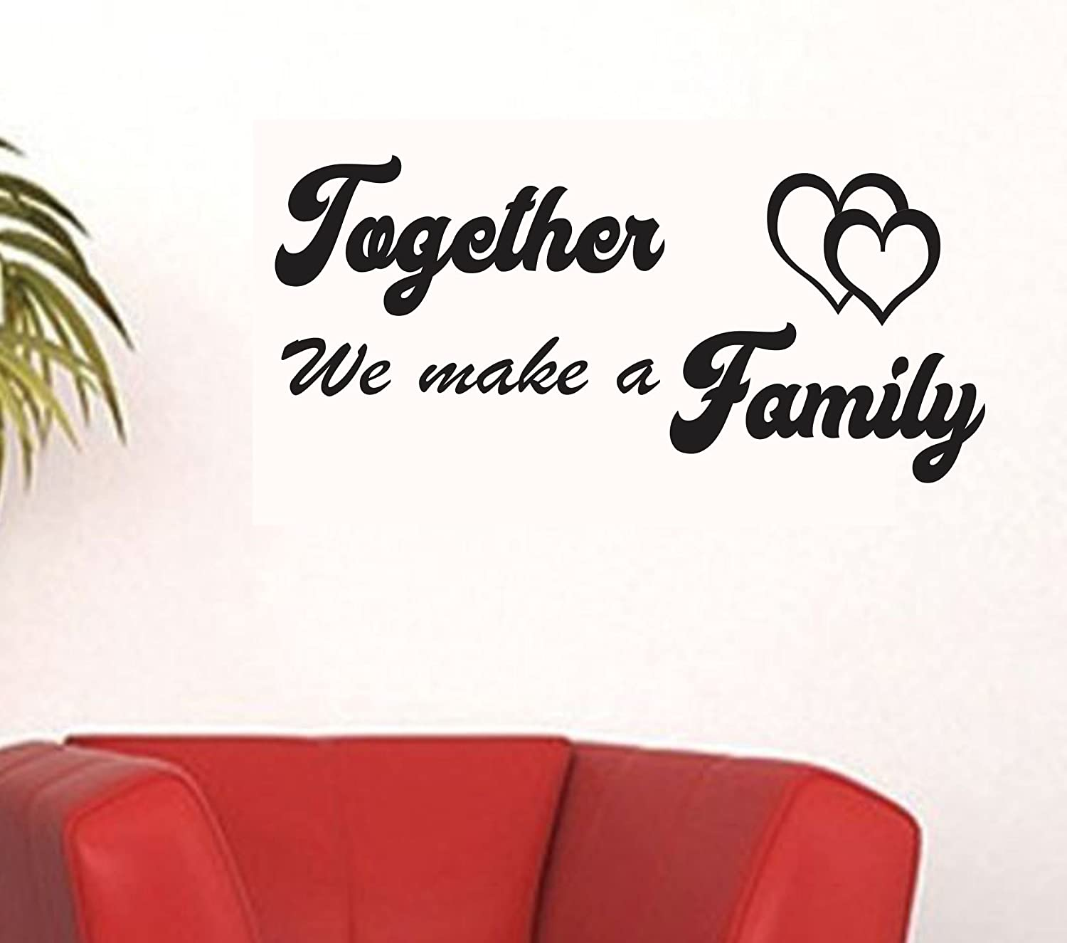 buy happy walls together we make a family quotes wall decals