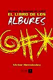 El Libro de los Albures (Spanish Edition)