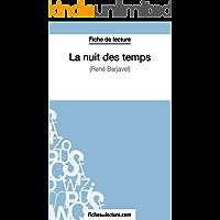 La nuit des temps de René Barjavel (Fiche de lecture): Analyse complète de l'oeuvre (French Edition)