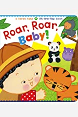 Roar, Roar, Baby!: A Karen Katz Lift-the-Flap Book (Karen Katz Lift-the-Flap Books) Board book