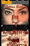 Vive o Morte vol. II