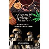 Advances in Psychedelic Medicine: State-of-the-Art Therapeutic Applications