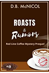 Roasts & Rumors: Red Line Coffee Mystery Prequel: Red Line Coffee Shop Mystery Series Book 1 Kindle Edition