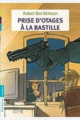 Prise d'otages à la Bastille (French Edition) Kindle Edition