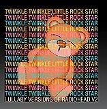 Lullaby Versions of Radiohead V2