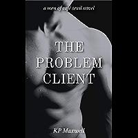 The Problem Client (Men of Café Seuil Book 1) (English Edition)