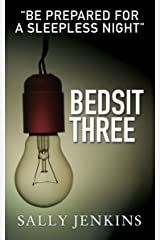 Bedsit Three: A Gripping Tale of Murder and Love Kindle Edition