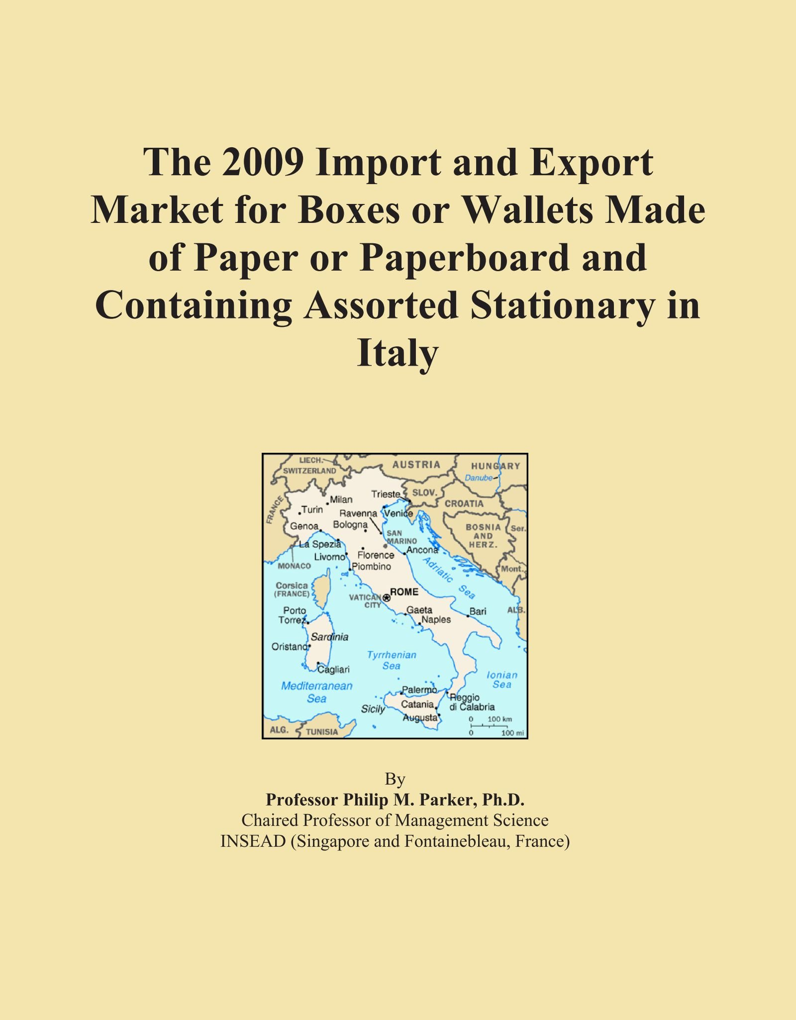 Download The 2009 Import and Export Market for Boxes or Wallets Made of Paper or Paperboard and Containing Assorted Stationary in Italy ebook