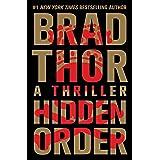 Hidden Order: A Thriller (The Scot Harvath Series Book 12)
