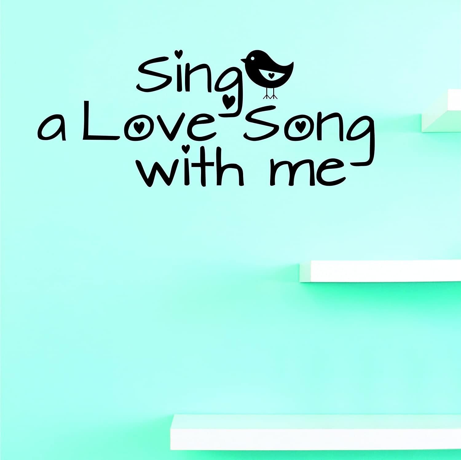 Wall Art Size Black 20 x 40 Design with Vinyl JER 2341 3 Hot New Decals Sing a love song with me 20 Inches x 40 Inches Color