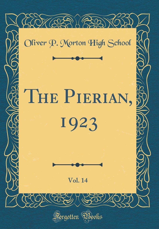 Download The Pierian, 1923, Vol. 14 (Classic Reprint) pdf epub