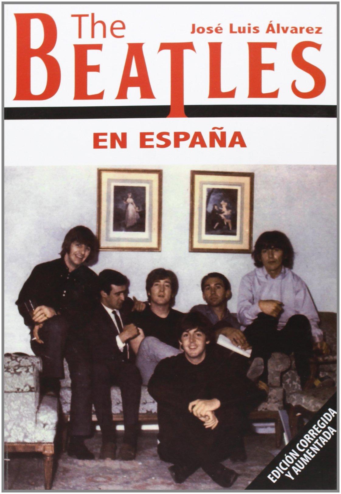 The Beatles En España: Amazon.es: José Luis Álvarez: Libros