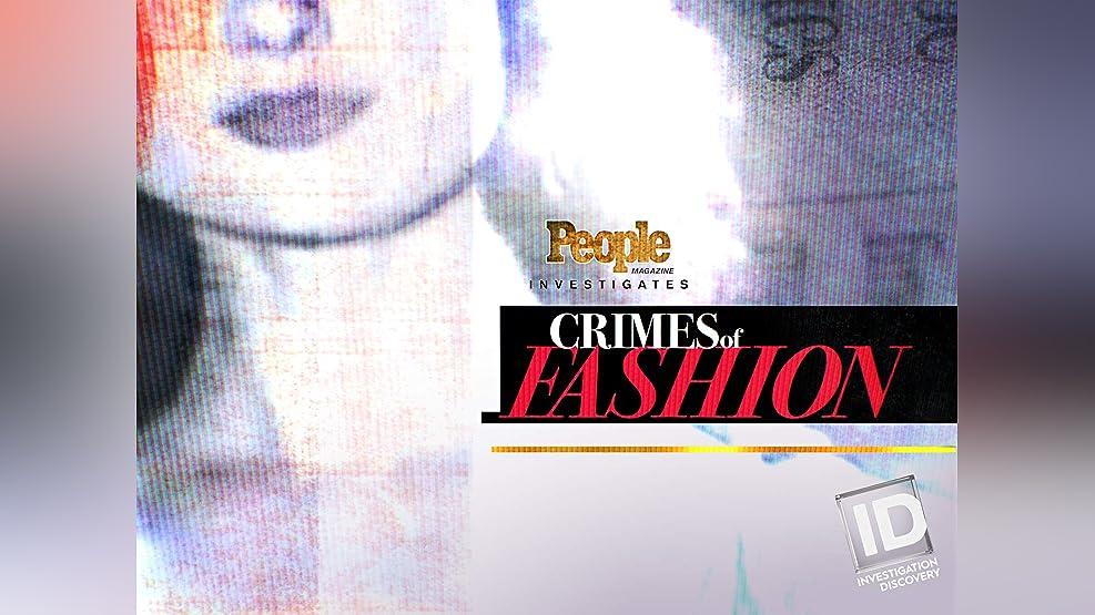 People Magazine Investigates: Crimes of Fashion - Season 1