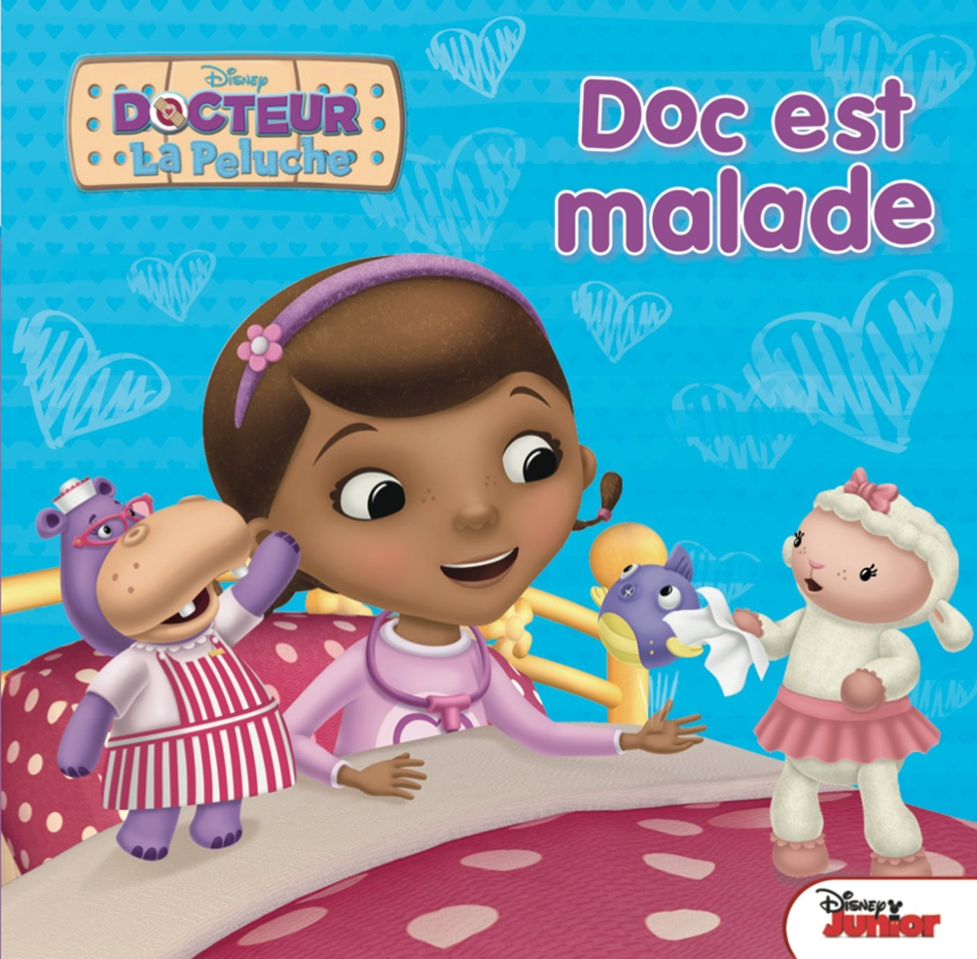 Docteur la Peluche, Disney Junior, GRAND ALBUM: 9782012308824: Amazon.com: Books