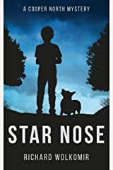 Star Nose: A Cooper North Mystery Kindle Edition