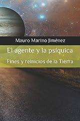 El agente y la psíquica: Fines y reinicios de la tierra (Spanish Edition) Paperback