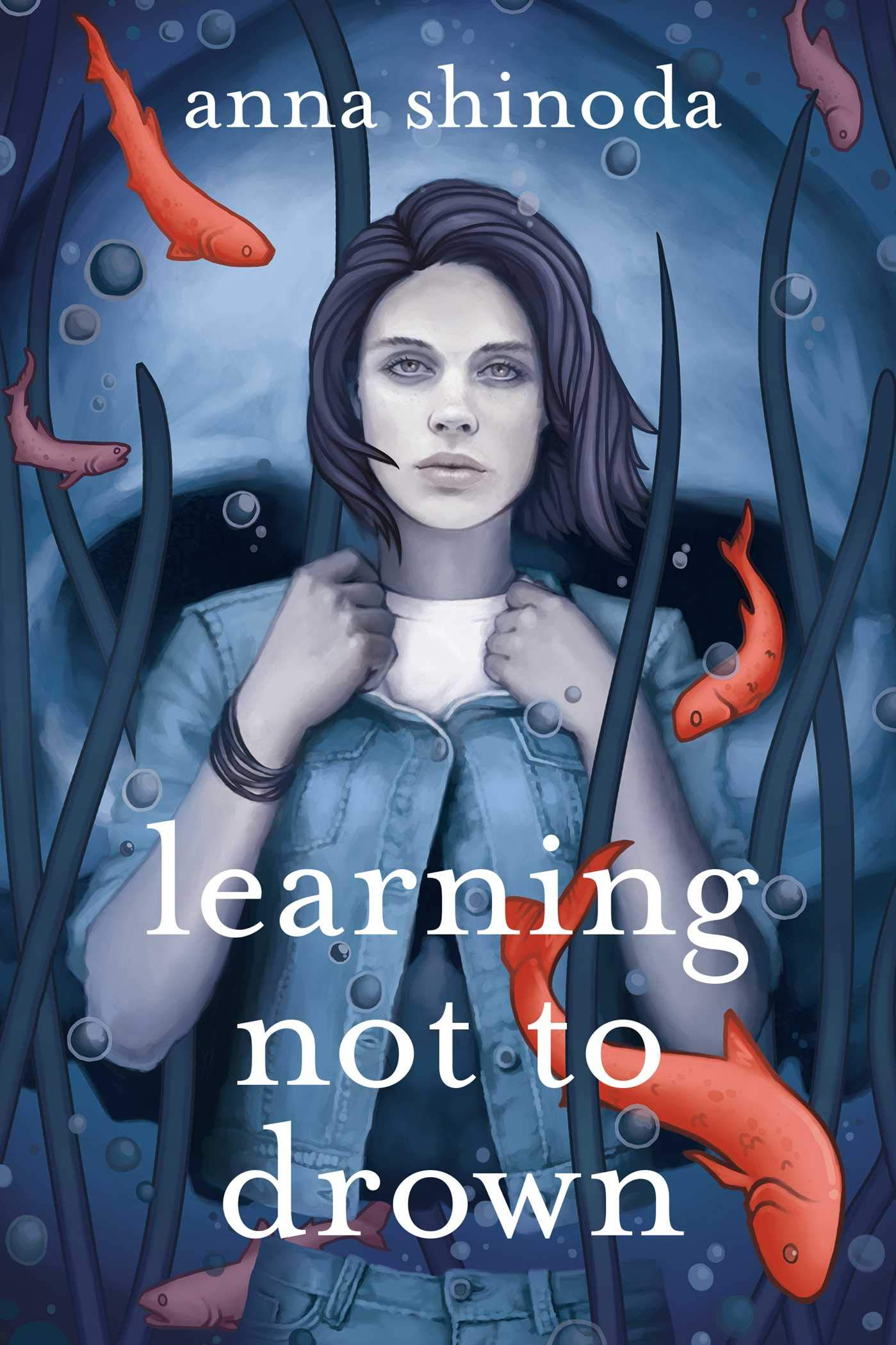 Learning Not to Drown por Anna Shinoda