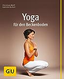 Yoga für den Beckenboden (GU Multimedia Körper, Geist & Seele)