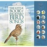 The Little Book of Backyard Bird Songs