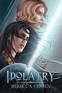 Idolatry (Reagalos Book 2)