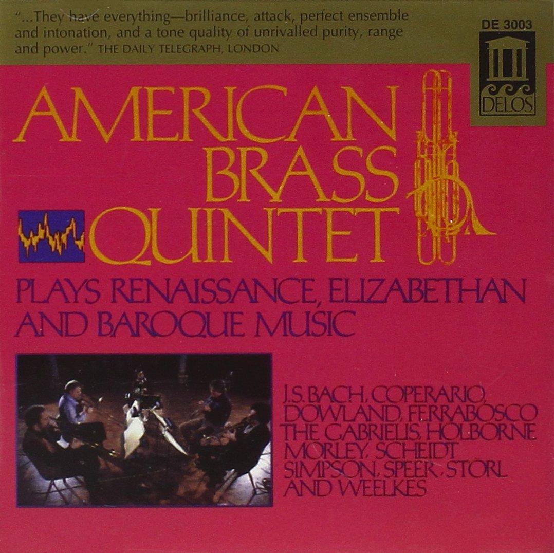 American Brass Quintet : Baroque Elizabethan Renaissa by Delos