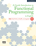 A Gentle Introduction to Functional Programming in English [Second Edition] (English Edition)
