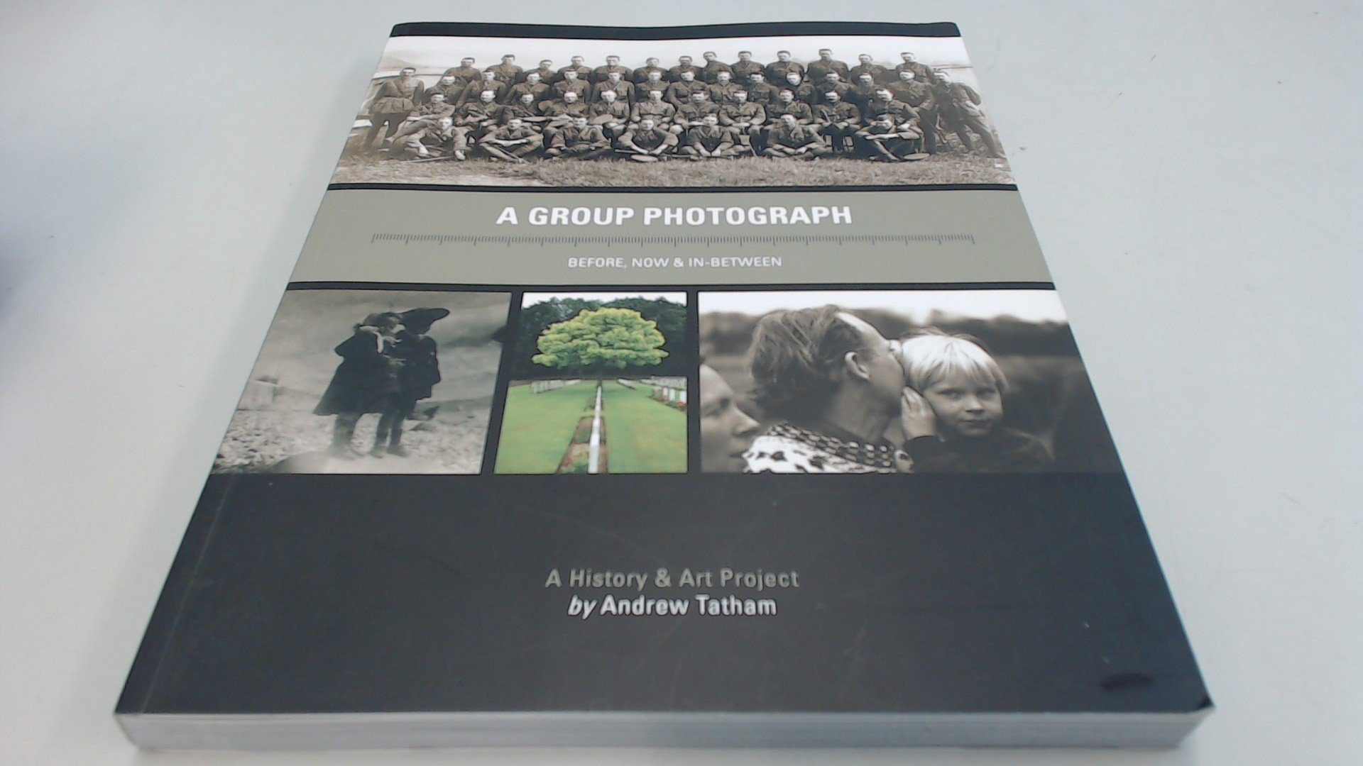 A Group Photograph - Before, Now & in-Between: A History & Art Project 2016 PDF