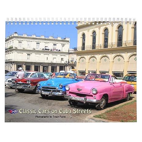 Amazon Com 2018 Cuba Classic Cars Calendar Office Products