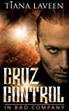 Cruz Control: In Bad Company (The Saint series Book 6)