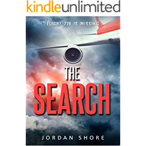 The Search: An aviation thriller about a mysterious airplane disappearance.