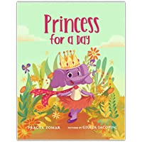 Princess for a Day: A children's book about loving yourself
