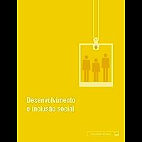 Desenvolvimento e inclusão social: Atualizada até janeiro de 2015 (Legislação Coletânea Livro 3)