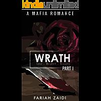 Wrath (Part I): A Mafia Romance (Esposito Series Book 1)