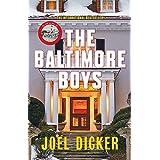 The Baltimore Boys: Joël Dicker