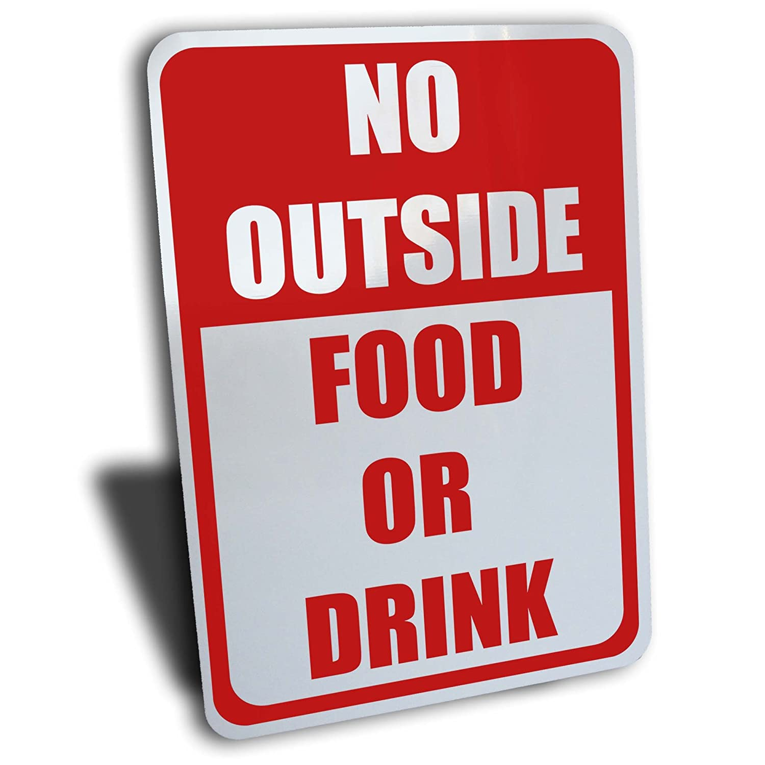 Wake Up Signs No Outside Food or Drink Sign, Aluminum, Red, 7