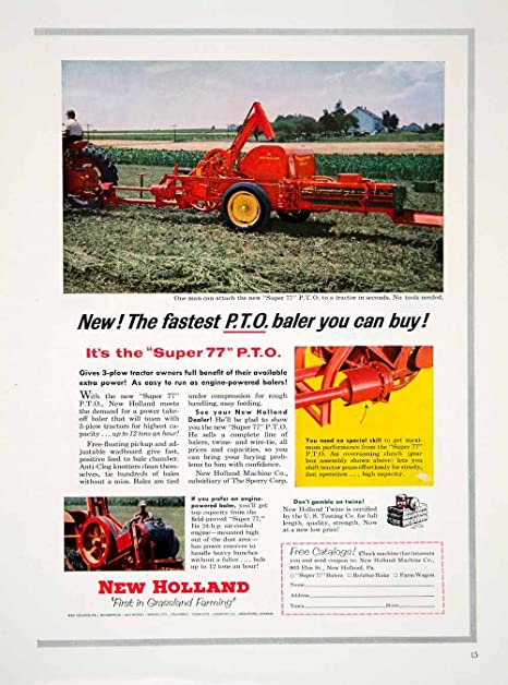 1955 Ad PTO Baler Hay Maker New Holland Twine Super 77 Machinery Farm  Implement - Original