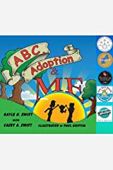 ABC, Adoption & Me: A Multicultural Picture Book for Adoptive Families Kindle Edition