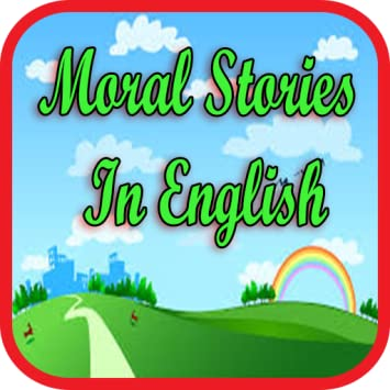 story with dialogue and moral in english