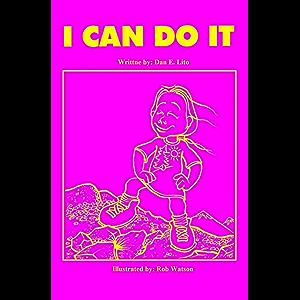 I Can Do It: Help Raise your Child's Self Esteem