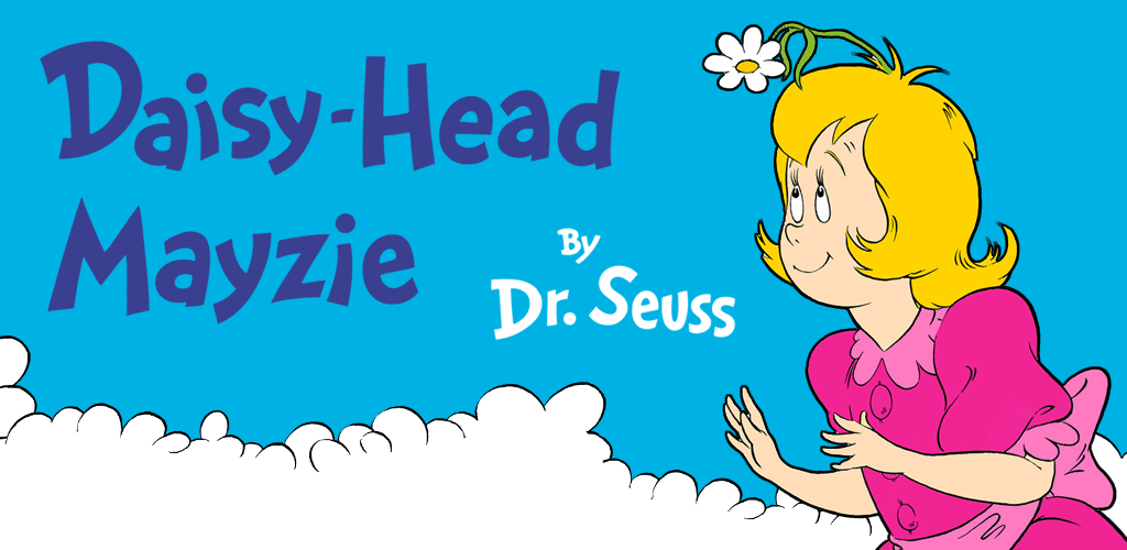 Amazon.com: Daisy-Head Mayzie - Dr. Seuss: Appstore for Android