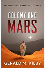 Colony One Mars: Fast Paced Scifi Thriller (Colony Mars Book 1) Kindle Edition