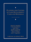 Planning and Control of Land Development: Cases and Materials, Ninth Edition