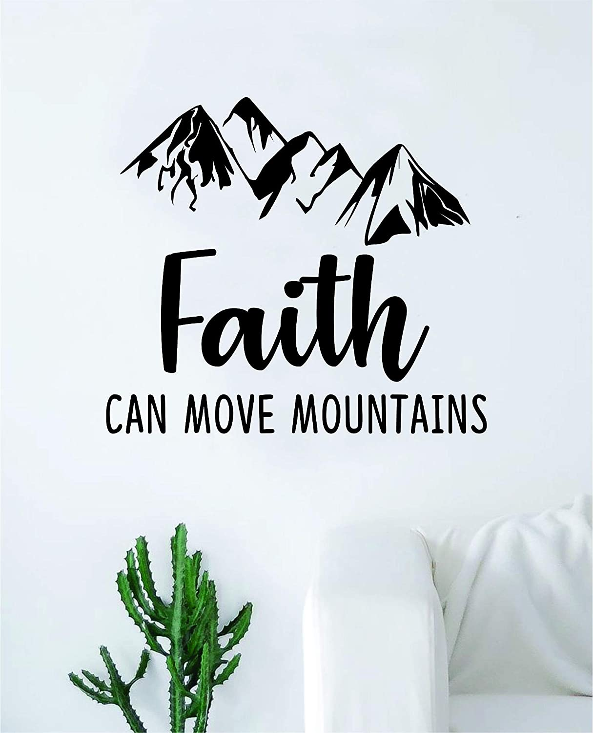 Faith Can Move Mountains Wall Decal Sticker Vinyl Art Bedroom Living Room Decor Decoration Teen Quote Inspirational Boy Girl Church Religious Religion Jesus Amen Blessed Verse God Love