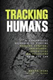 Tracking Humans: A Fundamental Approach To Finding