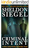 Criminal Intent (Mike Daley/Rosie Fernandez Legal Thriller Book 3)
