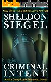 Criminal Intent (Mike Daley/Rosie Fernandez Legal Thriller Book 3)