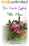 Das Cupcake Syndrom, Plus Minus