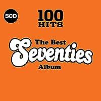 100 Hits - The Best Seventies Album